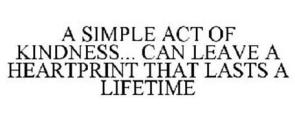 a-simple-act-of-kindness-can-leave-a-heartprint-that-lasts-a-lifetime-85646441